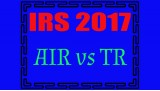 IRS 2017: Will it be AIR vs TR?